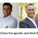 Dave Kuraguntla (L) and Amit Rushi (R)